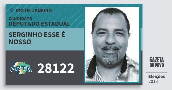 Santinho Serginho Esse É Nosso 28122 (PRTB) Deputado Estadual | Rio de Janeiro | Eleições 2018