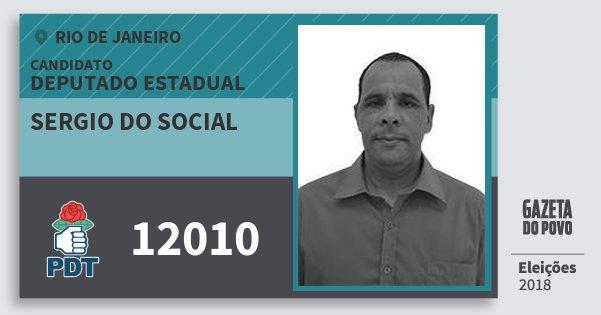 Santinho Sergio do Social 12010 (PDT) Deputado Estadual | Rio de Janeiro | Eleições 2018