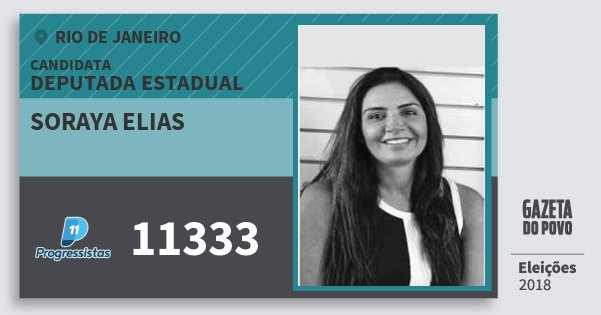 Santinho Soraya Elias 11333 (PP) Deputada Estadual | Rio de Janeiro | Eleições 2018