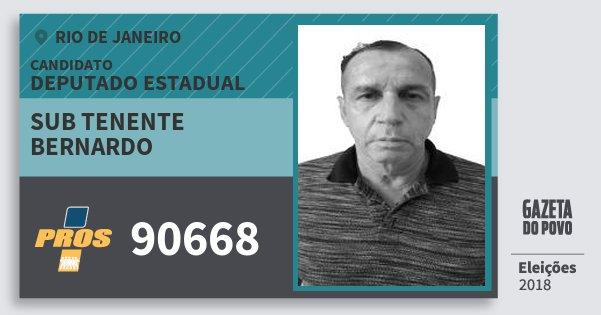 Santinho Sub Tenente Bernardo 90668 (PROS) Deputado Estadual | Rio de Janeiro | Eleições 2018
