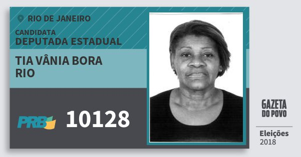 Santinho Tia Vânia Bora Rio 10128 (PRB) Deputada Estadual | Rio de Janeiro | Eleições 2018