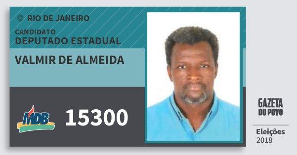Santinho Valmir de Almeida 15300 (MDB) Deputado Estadual | Rio de Janeiro | Eleições 2018