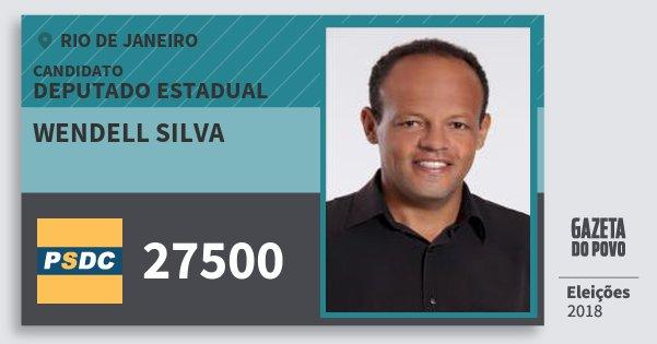 Santinho Wendell Silva 27500 (DC) Deputado Estadual | Rio de Janeiro | Eleições 2018