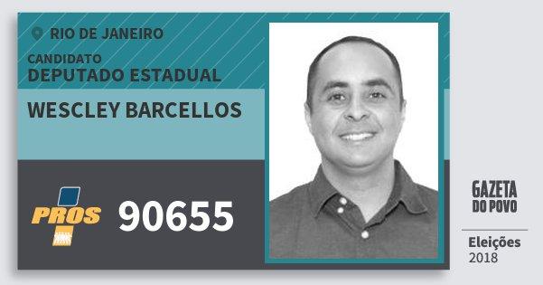 Santinho Wescley Barcellos 90655 (PROS) Deputado Estadual | Rio de Janeiro | Eleições 2018