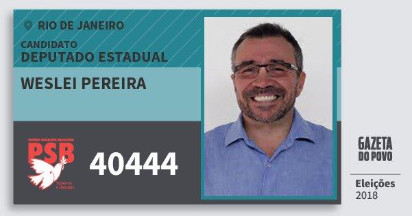 Santinho Weslei Pereira 40444 (PSB) Deputado Estadual | Rio de Janeiro | Eleições 2018