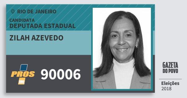 Zilah Azevedo 90006 (PROS) Deputada Estadual | Rio de