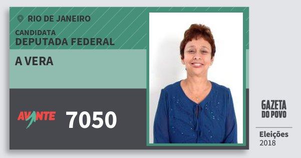 Santinho A Vera 7050 (AVANTE) Deputada Federal | Rio de Janeiro | Eleições 2018