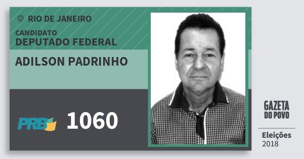 Santinho Adilson Padrinho 1060 (PRB) Deputado Federal | Rio de Janeiro | Eleições 2018