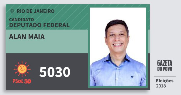 Santinho Alan Maia 5030 (PSOL) Deputado Federal | Rio de Janeiro | Eleições 2018