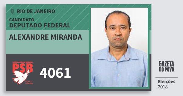 Santinho Alexandre Miranda 4061 (PSB) Deputado Federal | Rio de Janeiro | Eleições 2018