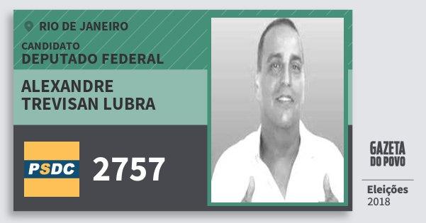 Santinho Alexandre Trevisan Lubra 2757 (DC) Deputado Federal | Rio de Janeiro | Eleições 2018
