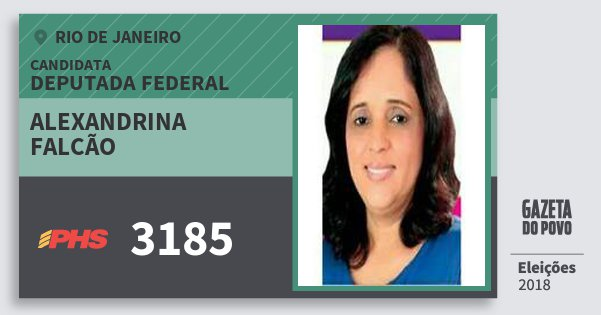 Santinho Alexandrina Falcão 3185 (PHS) Deputada Federal | Rio de Janeiro | Eleições 2018
