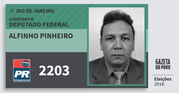 Santinho Alfinho Pinheiro 2203 (PR) Deputado Federal | Rio de Janeiro | Eleições 2018
