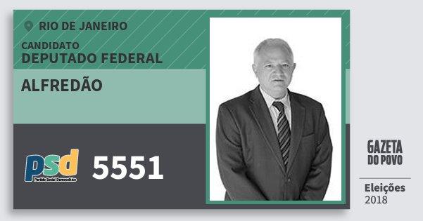 Santinho Alfredão 5551 (PSD) Deputado Federal | Rio de Janeiro | Eleições 2018