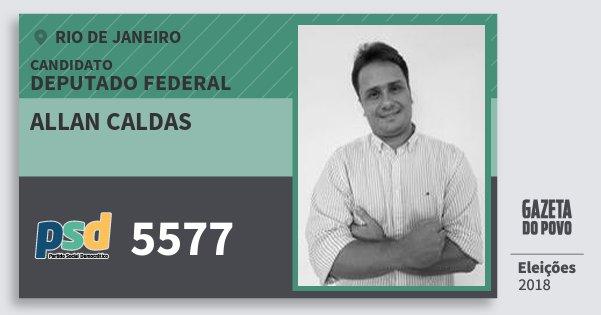 Santinho Allan Caldas 5577 (PSD) Deputado Federal | Rio de Janeiro | Eleições 2018