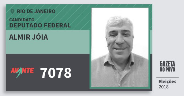 Santinho Almir Jóia 7078 (AVANTE) Deputado Federal | Rio de Janeiro | Eleições 2018