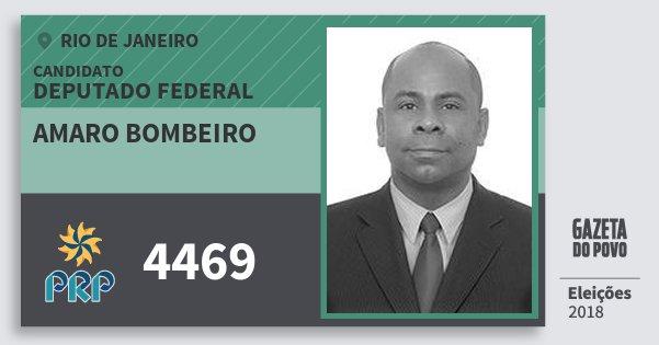 Santinho Amaro Bombeiro 4469 (PRP) Deputado Federal | Rio de Janeiro | Eleições 2018