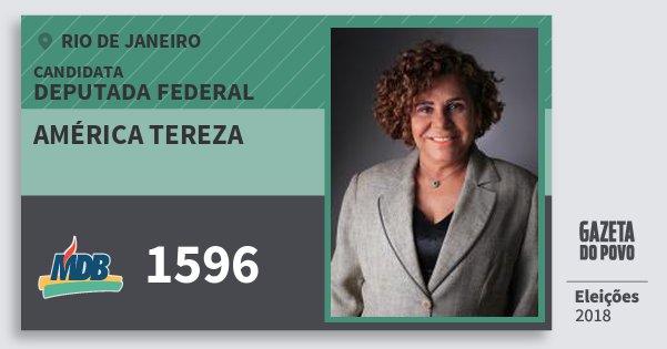 Santinho América Tereza 1596 (MDB) Deputada Federal | Rio de Janeiro | Eleições 2018
