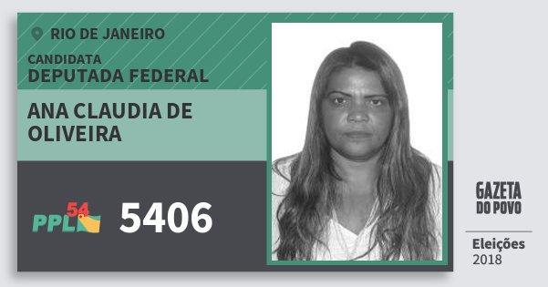Santinho Ana Claudia de Oliveira 5406 (PPL) Deputada Federal | Rio de Janeiro | Eleições 2018