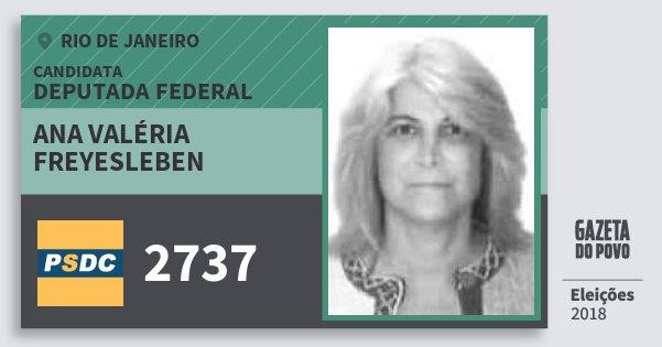 Santinho Ana Valéria Freyesleben 2737 (DC) Deputada Federal | Rio de Janeiro | Eleições 2018