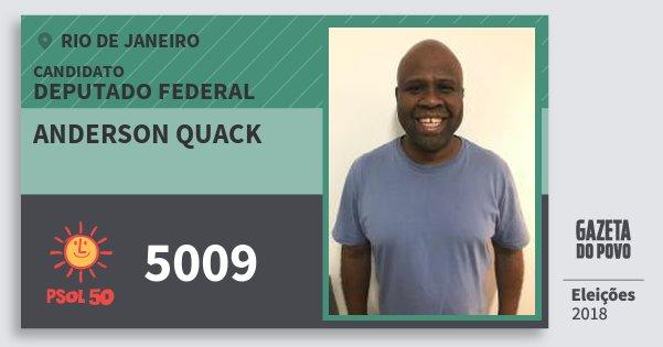 Santinho Anderson Quack 5009 (PSOL) Deputado Federal | Rio de Janeiro | Eleições 2018