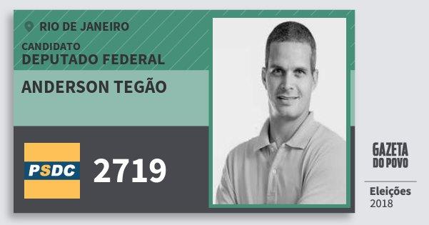 Santinho Anderson Tegão 2719 (DC) Deputado Federal | Rio de Janeiro | Eleições 2018
