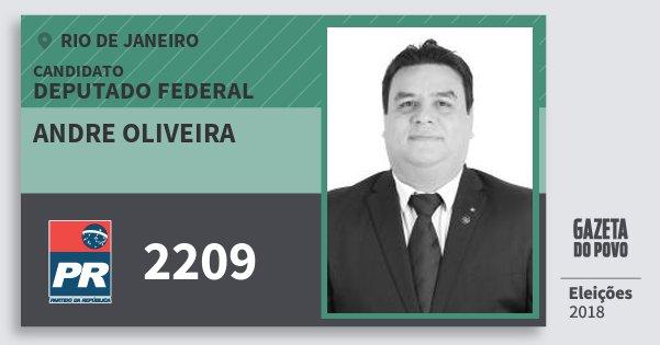 Santinho Andre Oliveira 2209 (PR) Deputado Federal | Rio de Janeiro | Eleições 2018