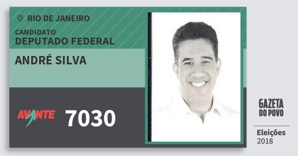 Santinho André Silva 7030 (AVANTE) Deputado Federal | Rio de Janeiro | Eleições 2018