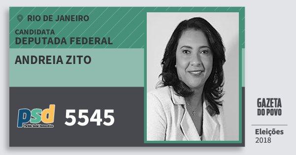 Santinho Andreia Zito 5545 (PSD) Deputada Federal | Rio de Janeiro | Eleições 2018
