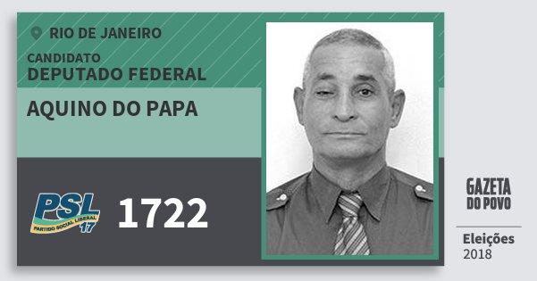 Santinho Aquino do Papa 1722 (PSL) Deputado Federal | Rio de Janeiro | Eleições 2018