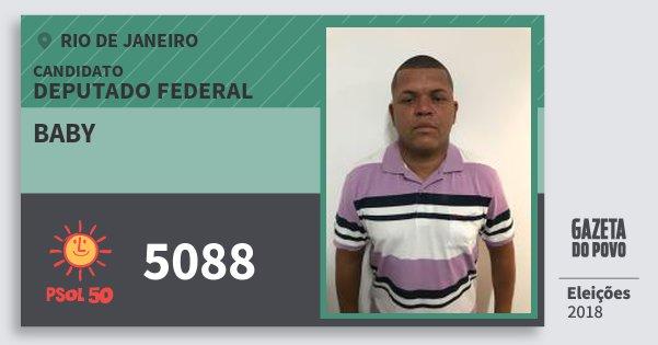 Santinho Baby 5088 (PSOL) Deputado Federal | Rio de Janeiro | Eleições 2018