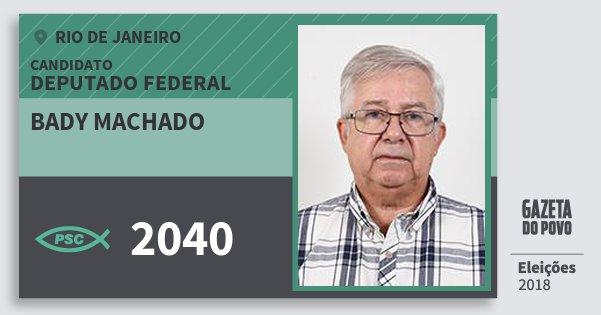 Santinho Bady Machado 2040 (PSC) Deputado Federal | Rio de Janeiro | Eleições 2018