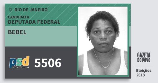 Santinho Bebel 5506 (PSD) Deputada Federal | Rio de Janeiro | Eleições 2018