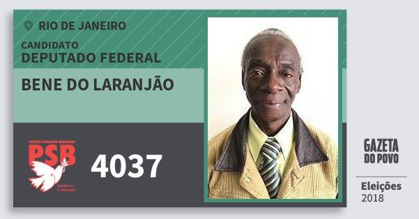 Santinho Bene do Laranjão 4037 (PSB) Deputado Federal | Rio de Janeiro | Eleições 2018