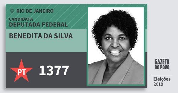 Santinho Benedita da Silva 1377 (PT) Deputada Federal | Rio de Janeiro | Eleições 2018