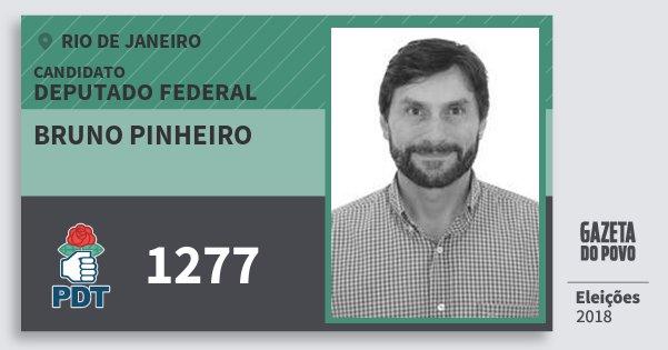Santinho Bruno Pinheiro 1277 (PDT) Deputado Federal | Rio de Janeiro | Eleições 2018