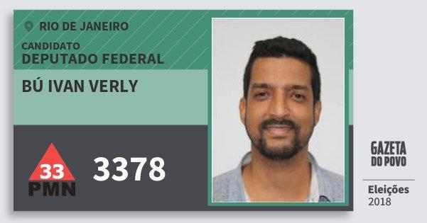 Santinho Bú Ivan Verly 3378 (PMN) Deputado Federal | Rio de Janeiro | Eleições 2018