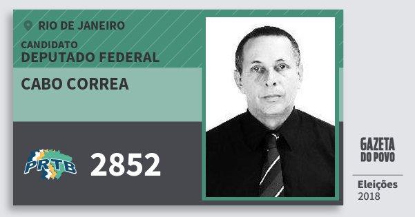 Santinho Cabo Correa 2852 (PRTB) Deputado Federal | Rio de Janeiro | Eleições 2018