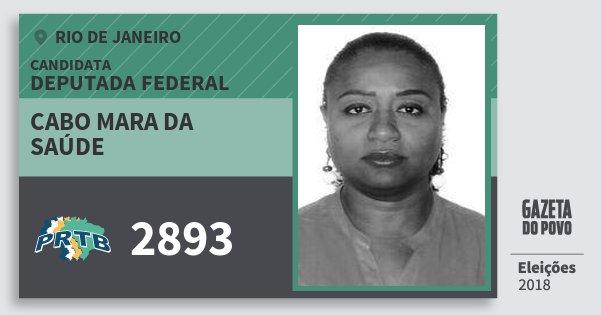 Santinho Cabo Mara da Saúde 2893 (PRTB) Deputada Federal | Rio de Janeiro | Eleições 2018