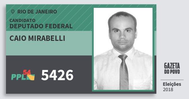 Santinho Caio Mirabelli 5426 (PPL) Deputado Federal | Rio de Janeiro | Eleições 2018