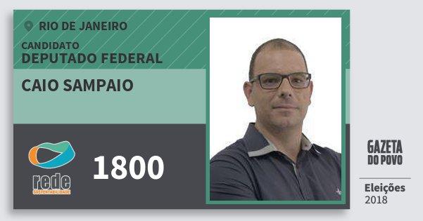 Santinho Caio Sampaio 1800 (REDE) Deputado Federal | Rio de Janeiro | Eleições 2018