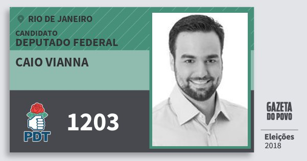 Santinho Caio Vianna 1203 (PDT) Deputado Federal | Rio de Janeiro | Eleições 2018