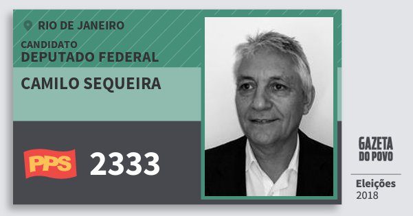 Santinho Camilo Sequeira 2333 (PPS) Deputado Federal | Rio de Janeiro | Eleições 2018