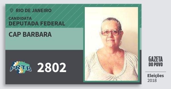 Santinho Cap Barbara 2802 (PRTB) Deputada Federal | Rio de Janeiro | Eleições 2018