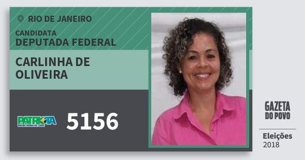 Santinho Carlinha de Oliveira 5156 (PATRI) Deputada Federal | Rio de Janeiro | Eleições 2018