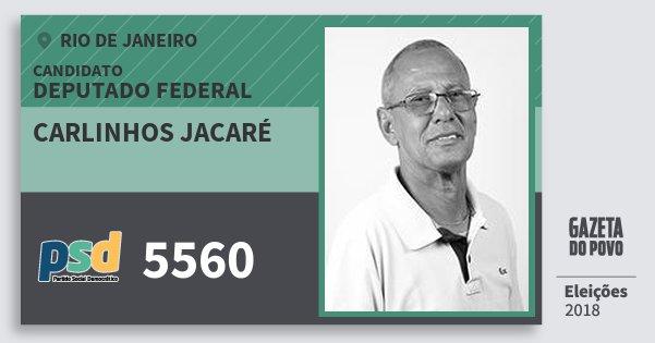 Santinho Carlinhos Jacaré 5560 (PSD) Deputado Federal | Rio de Janeiro | Eleições 2018