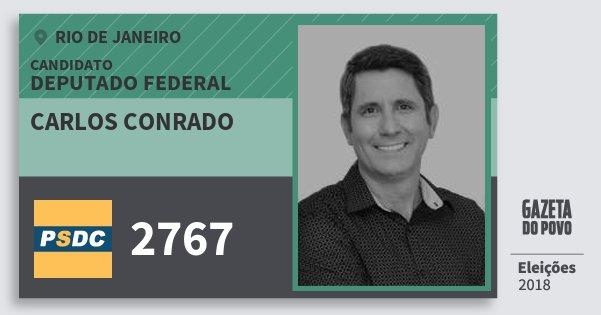 Santinho Carlos Conrado 2767 (DC) Deputado Federal | Rio de Janeiro | Eleições 2018