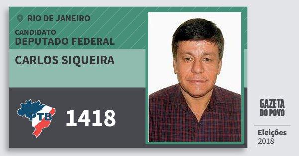 Santinho Carlos Siqueira 1418 (PTB) Deputado Federal | Rio de Janeiro | Eleições 2018
