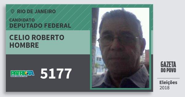 Santinho Celio Roberto Hombre 5177 (PATRI) Deputado Federal | Rio de Janeiro | Eleições 2018