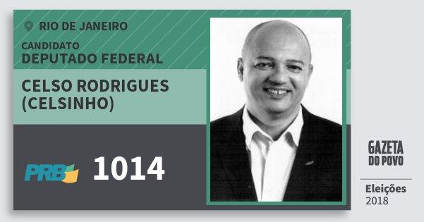 Santinho Celso Rodrigues (Celsinho) 1014 (PRB) Deputado Federal | Rio de Janeiro | Eleições 2018